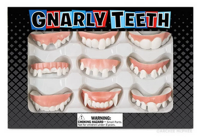 Gnarly Teeth
