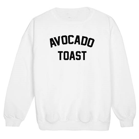 avocado toast fun tumblr sweatshirt hipster swag fashion grunge Unisex casual tops blogger pullovers aesthetic tops - 64 Corp