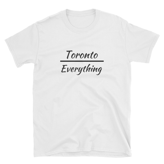 Toronto Over Everything T-Shirt