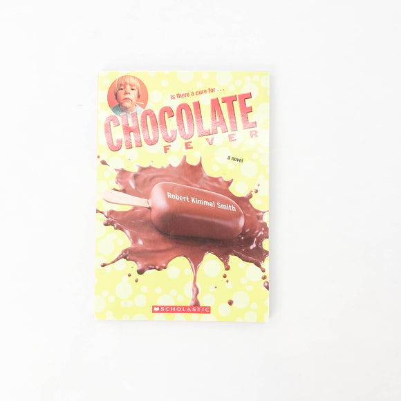 Is there a cure for…Chocolate Fever - (Robert Kimmel Smith) - Beeja May