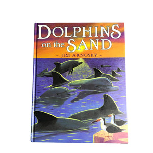 Dolphins on the Sand - (Jim Arnosky) - Beeja May
