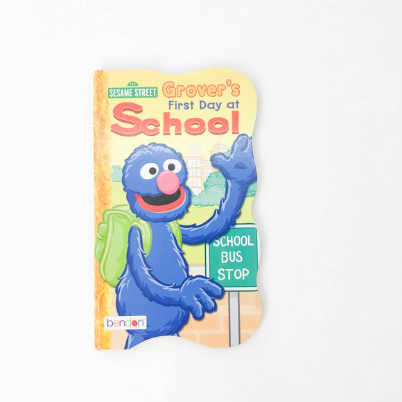 Sesame Street Grover's first Day at School - (na) - Beeja May