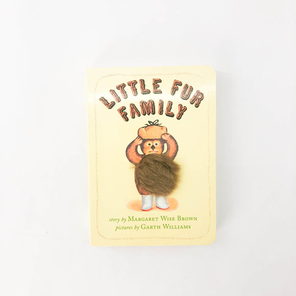 Little Fur Family - (Margaret Wise Brown/Garth Williams) - Beeja May