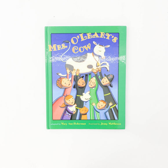 Mrs. O'Leary's Cow - (Mary Ann Hoberman/Jenny Mattheson) - Beeja May