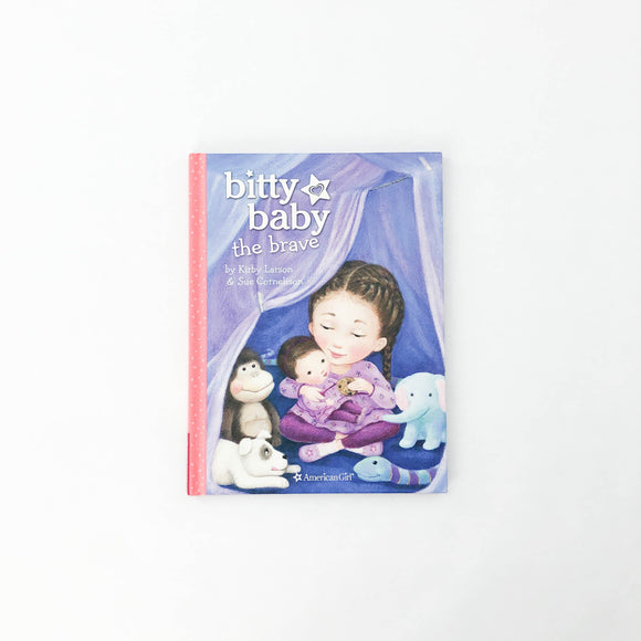 Bitty Baby the Brave - (Kirby Larson/Sue Cornelison) - Beeja May