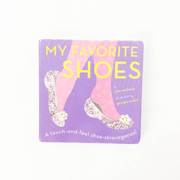 My Favorite Shoes - (Julie Merberg) - Beeja May
