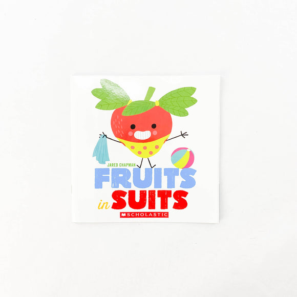 Fruits in Suits - (Jared Chapman) - Beeja May