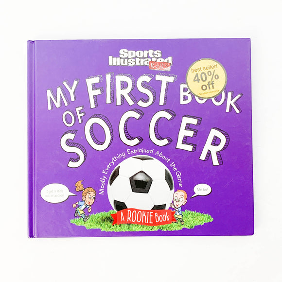 Sports Illustrated Kids - My First Book of Soccer - (na) - Beeja May