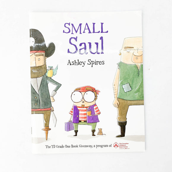 Small Saul - (Ashley Spires) - Beeja May