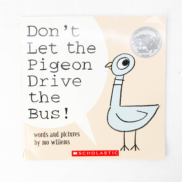 Don't Let the Pigeon Drive the Bus! - (Mo Willems) - Beeja May