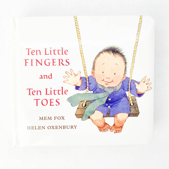 Ten Little Fingers and Ten Little Toes - (Mem Fox/Helen Oxenbury) - Beeja May