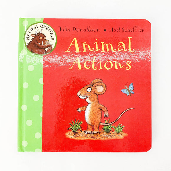 Animal Actions - (Julia Donaldson) - Beeja May