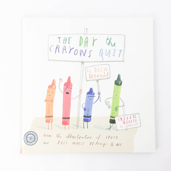The Day the Crayon Quit - (Oliver Jeffers) - Beeja May