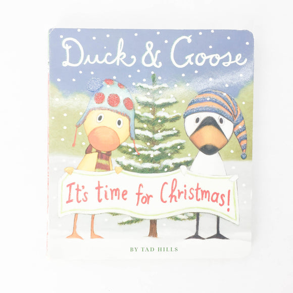 Duck & Goose - It's Times For Christmas - (Tad Hills) - Beeja May