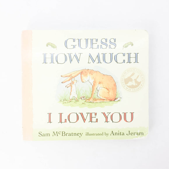 Guess How Much I Love You - (Sam McBratney/Anita Jeram) - Beeja May
