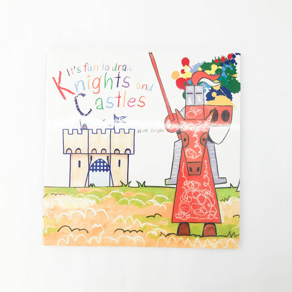 It's Fun to Draw Knights and Castles - (Mark Bergin) - Beeja May