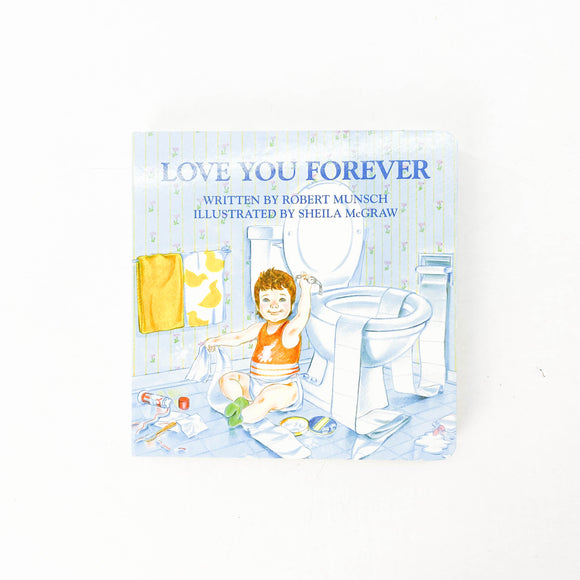 Love You Forever - (Robert Munsch/Sheila McGraw) - Beeja May