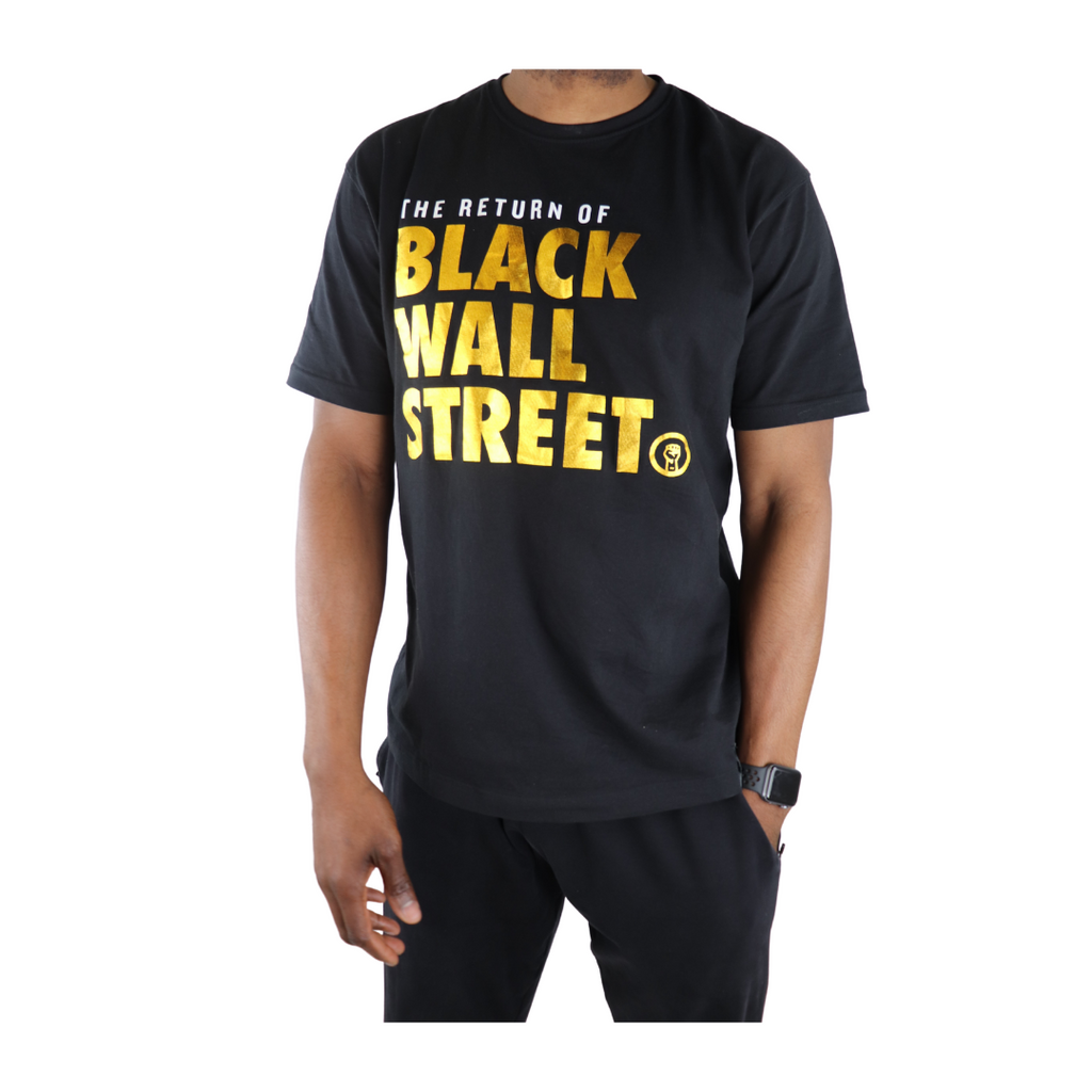 The Return of....Black Wall Street Tee