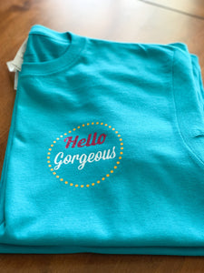 Hello Gorgeous! -JustBetweenUs Anytime Tee!
