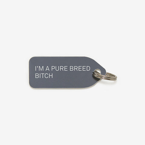 Collar Charm - I'm a pure breed bitch