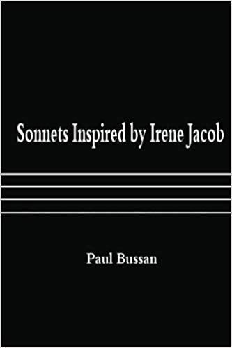 Sonnets Inspired by Irene Jacob