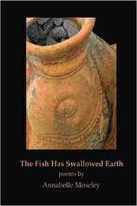 The Fish Has Swallowed Earth