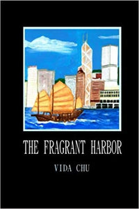 The Fragrant Harbor
