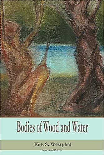 Bodies of Wood and Water