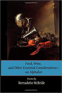 Food, Wine, and Other Essential Considerations—an Alphabet