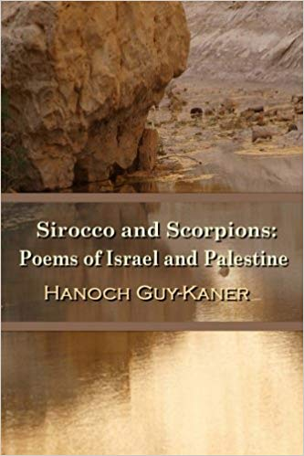 Sirocco and Scorpions: Poems of Israel and Palestine