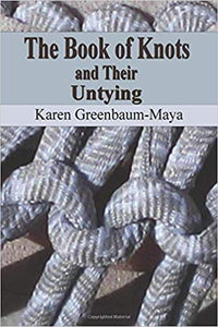 The Book of Knots and Their Untying