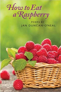 How to Eat a Raspberry