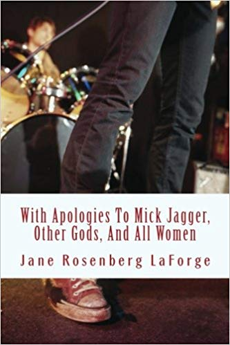 With Apologies to Mick Jagger, Other Gods, and All Women