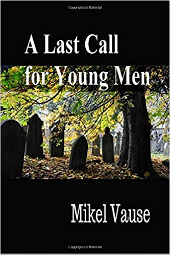 A Last Call for Young Men