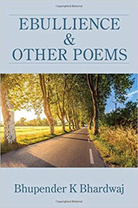 Ebullience & Other Poems