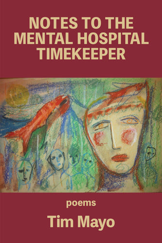 Notes to the Mental Hospital Timekeeper