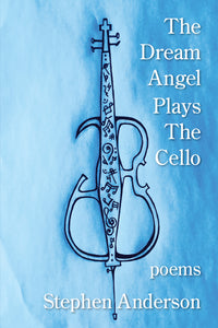 The Dream Angel Plays the Cello
