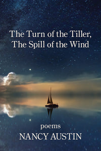 The Turn of the Tiller, The Spill of the Wind