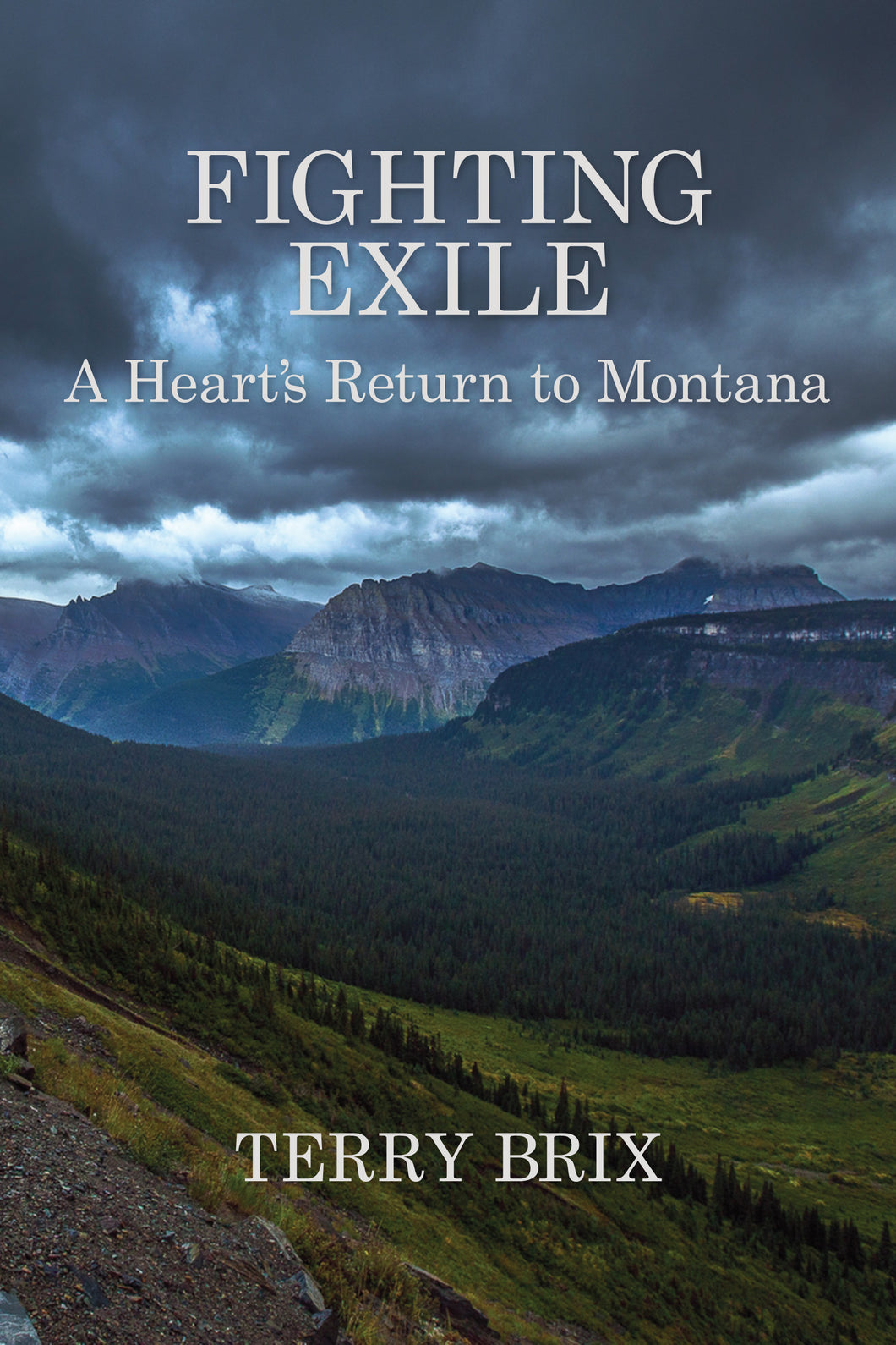 Fighting Exile: A Heart's Return to Montana