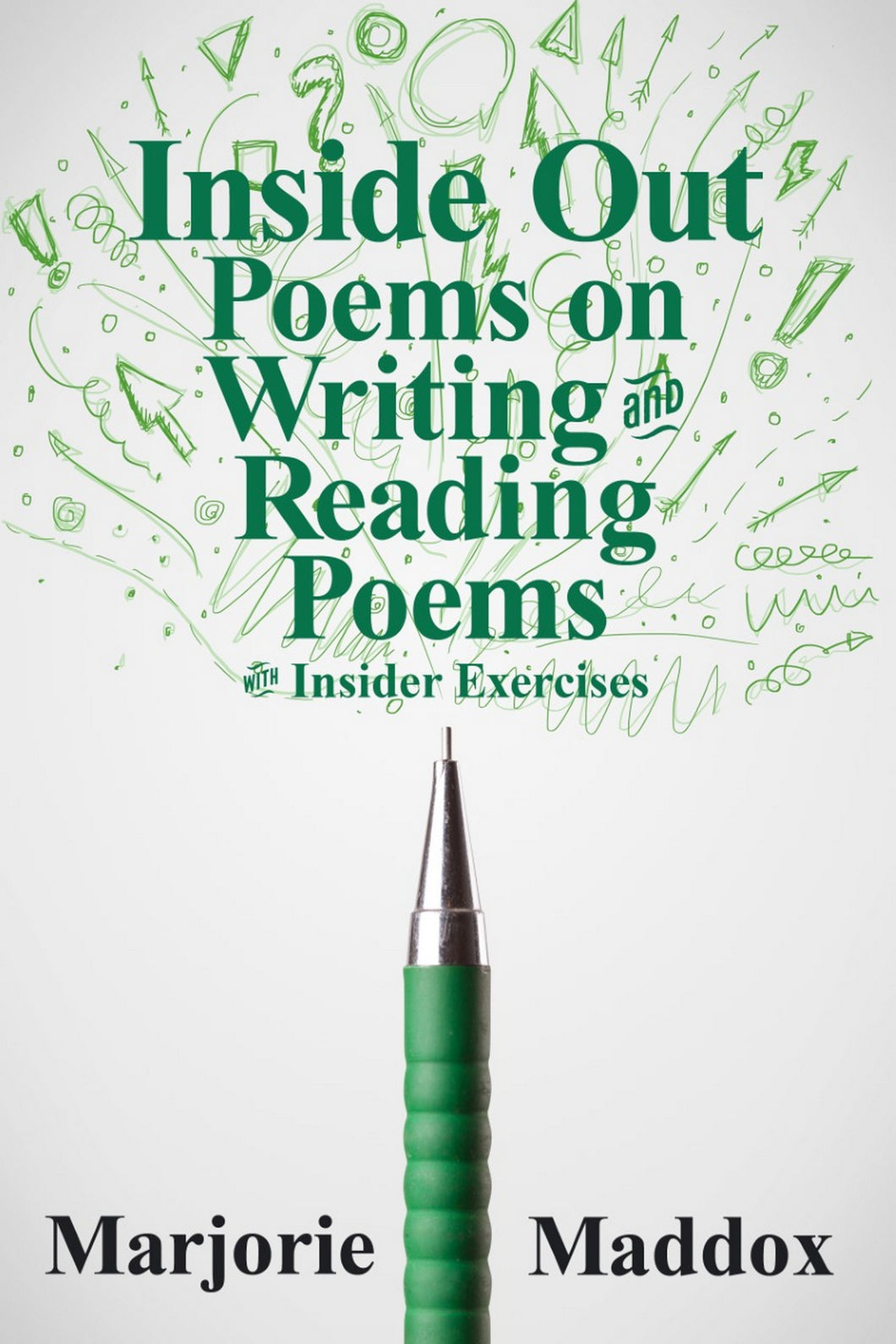 Inside Out: Poems on Writing and Reading Poems