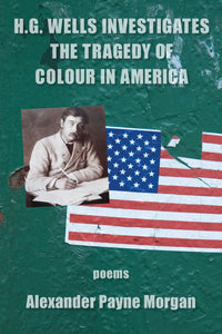 H.G. Wells Investigates The Tragedy of Colour In America