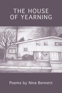 The House of Yearning