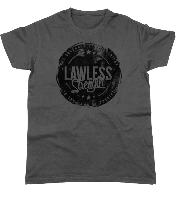 Lawless Strength Statement T-Shirt Dark Grey