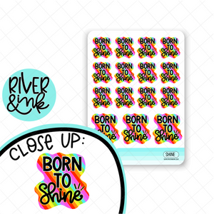 Born to Shine Quote | Hand Lettered Planner Stickers