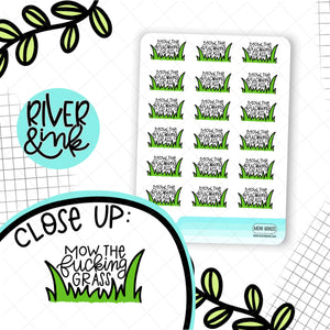 Mow the F*cking Grass | Hand Lettered Planner Stickers