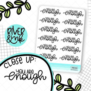 You Are Enough Quote | Hand Lettered Planner Stickers