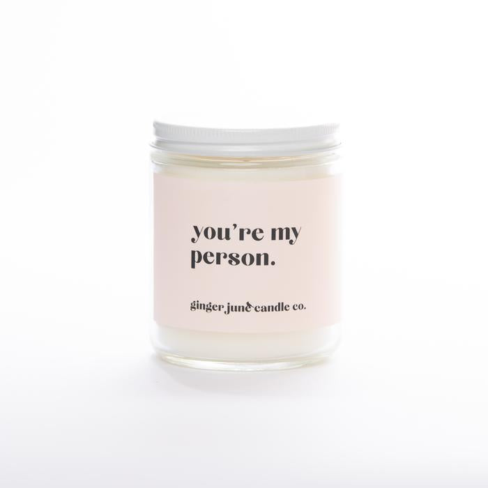 Ginger & June Candle: You're My Person