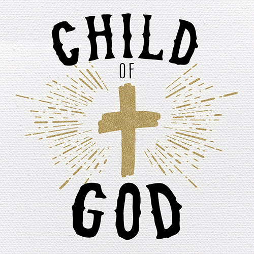 Tabletop Inspirational Plaque: Child of God - Tabletop Decor