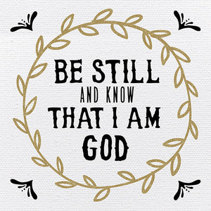Tabletop Inspirational Plaque: Be Still and Know That I Am God - Tabletop Decor
