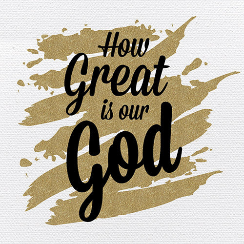 Tabletop Inspirational Plaque: How Great is Our God - Tabletop Decor